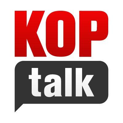 KOPTALK PODCAST - LIVERPOOL FC